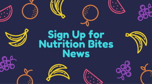 sign-up-fornutrition-bites-news